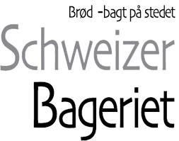 schweizerbageriet brøde bagt på stedet